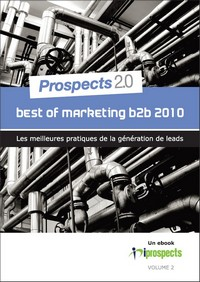 Best Of Marketing B to B 2010 : téléchargez gratuitement le nouvel eBook iProspects
