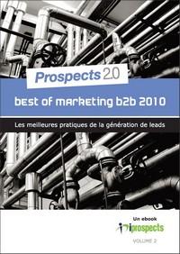 Best Of Marketing B to B 2010 : téléchargez gratuitement le nouvel eBook iProspects